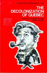 Henry-milner-the-decolonization-of-quebec.jpg